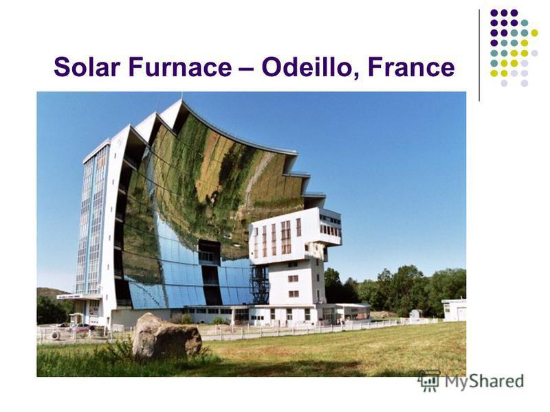 Solar Furnace – Odeillo, France