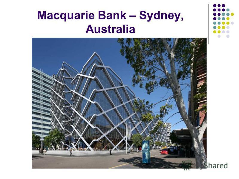 Macquarie Bank – Sydney, Australia