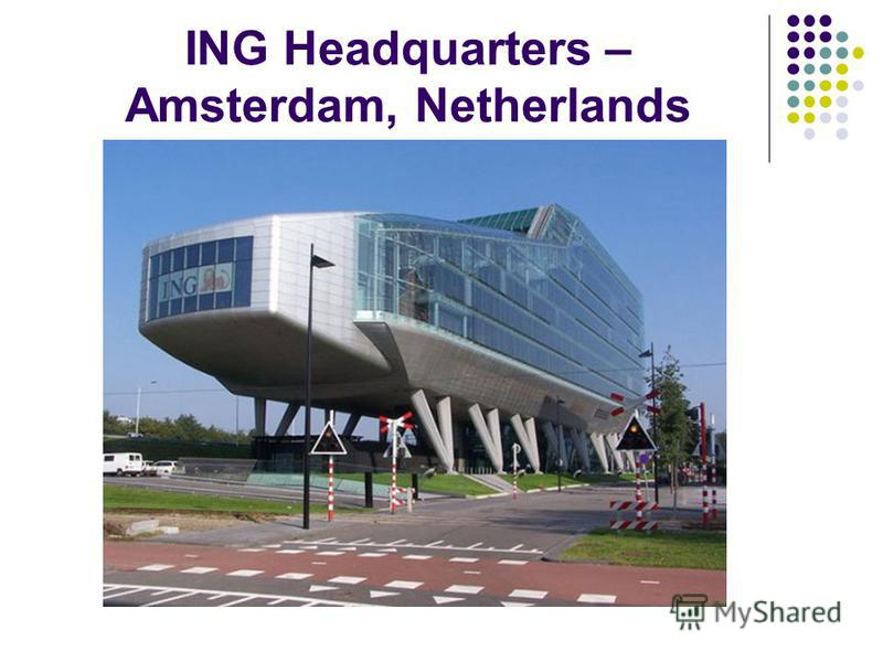 ING Headquarters – Amsterdam, Netherlands