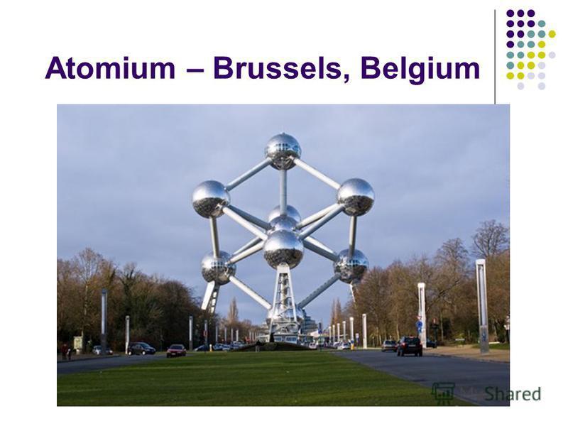 Atomium – Brussels, Belgium