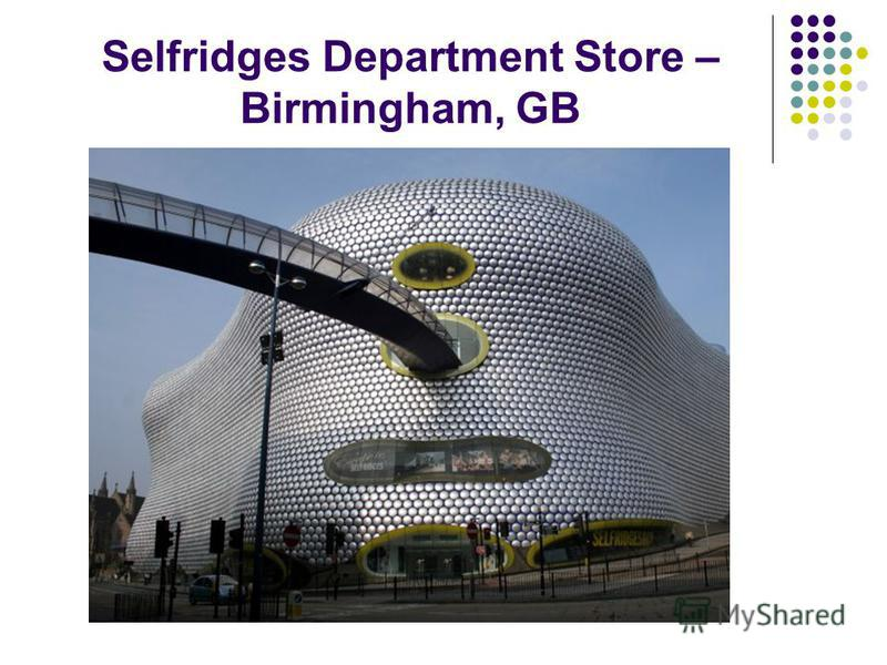Selfridges Department Store – Birmingham, GB