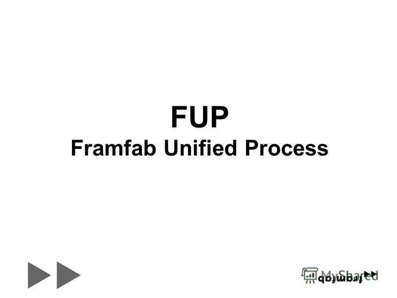 FUP Framfab Unified Process