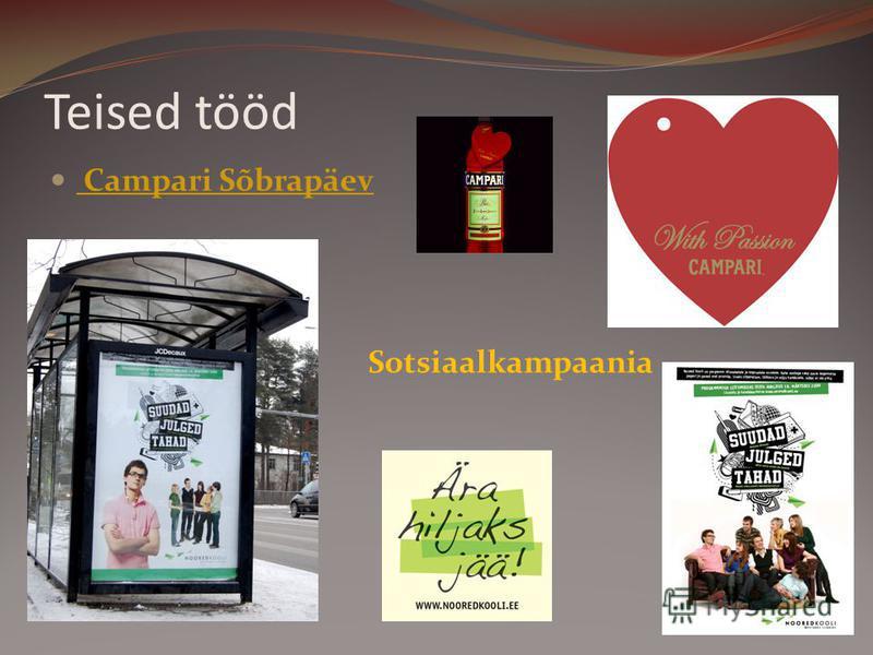 Teised tööd Campari Sõbrapäev Campari Sõbrapäev Sotsiaalkampaania