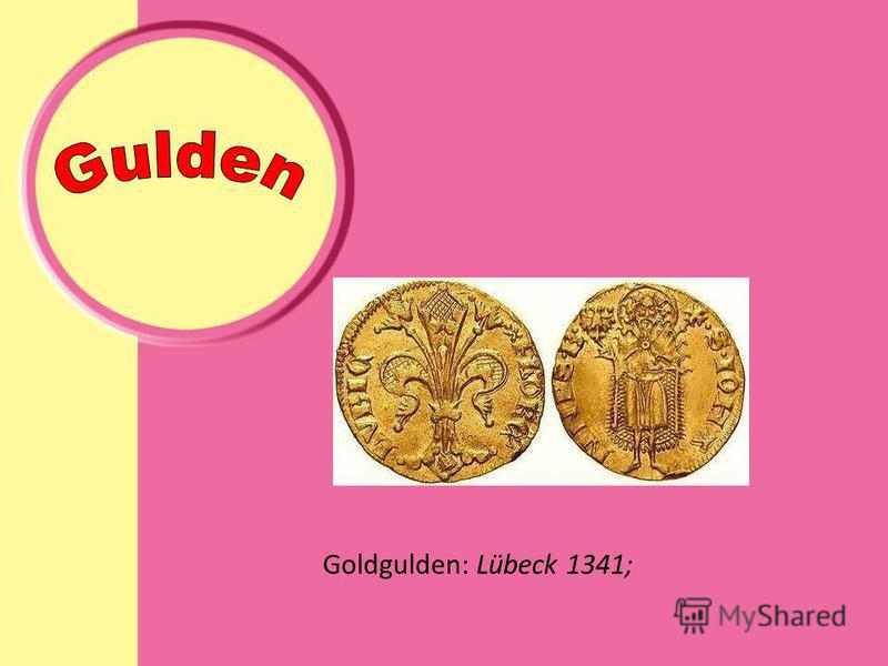 Goldgulden: Lübeck 1341;