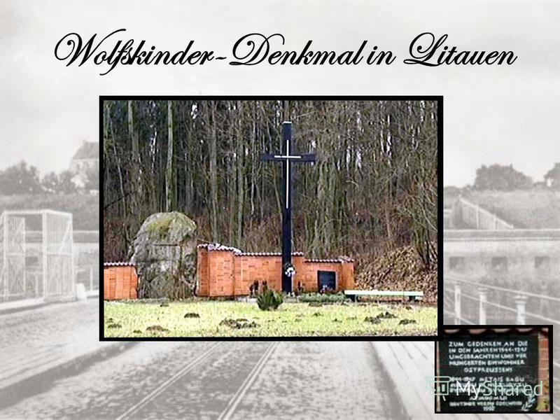 Wolfskinder-Denkmal in Litauen