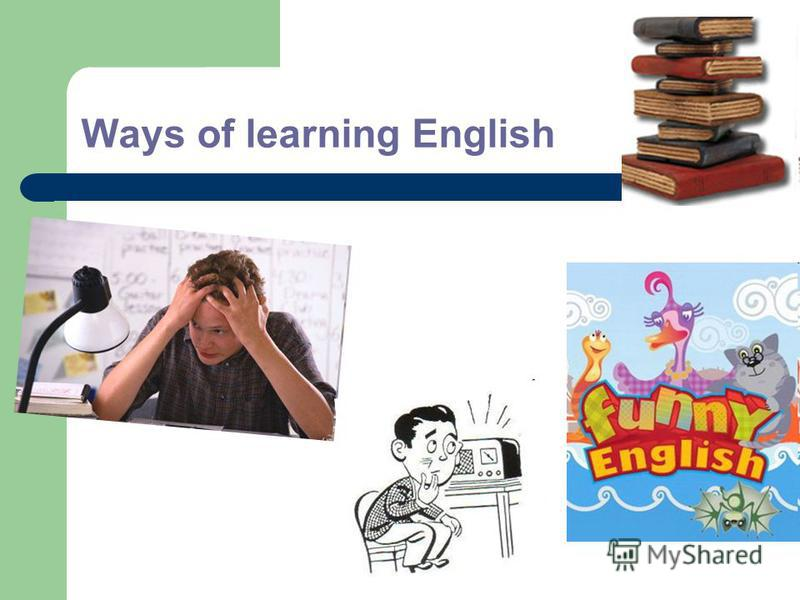 Ways of learning English