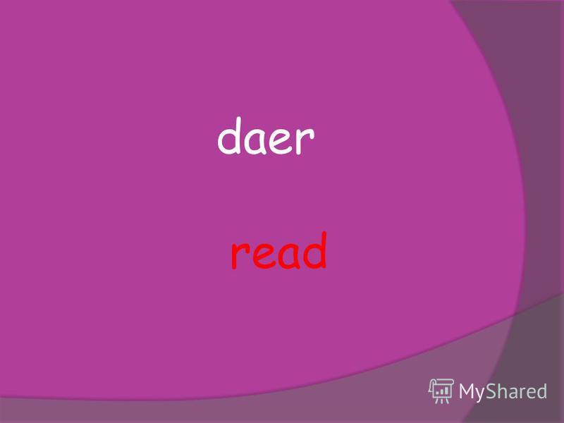 daer read