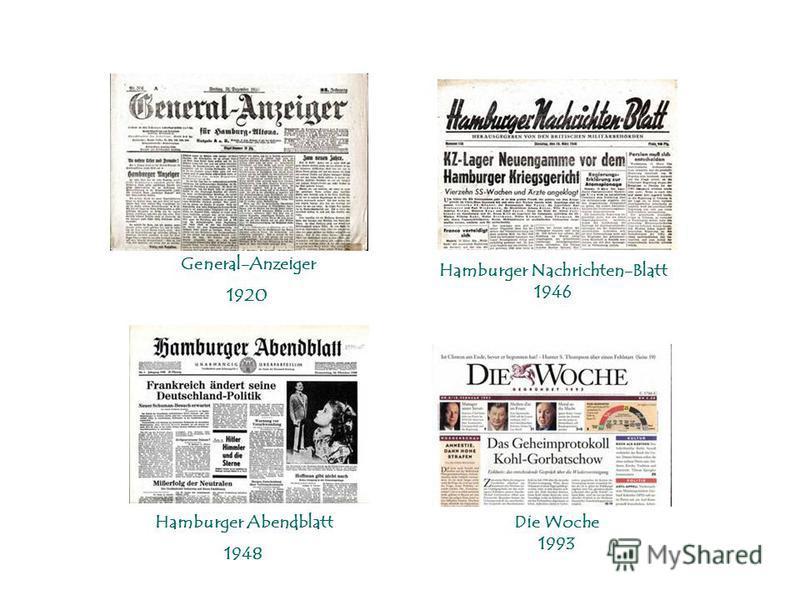 General-Anzeiger 1920 Hamburger Nachrichten-Blatt 1946 Hamburger Abendblatt 1948 Die Woche 1993