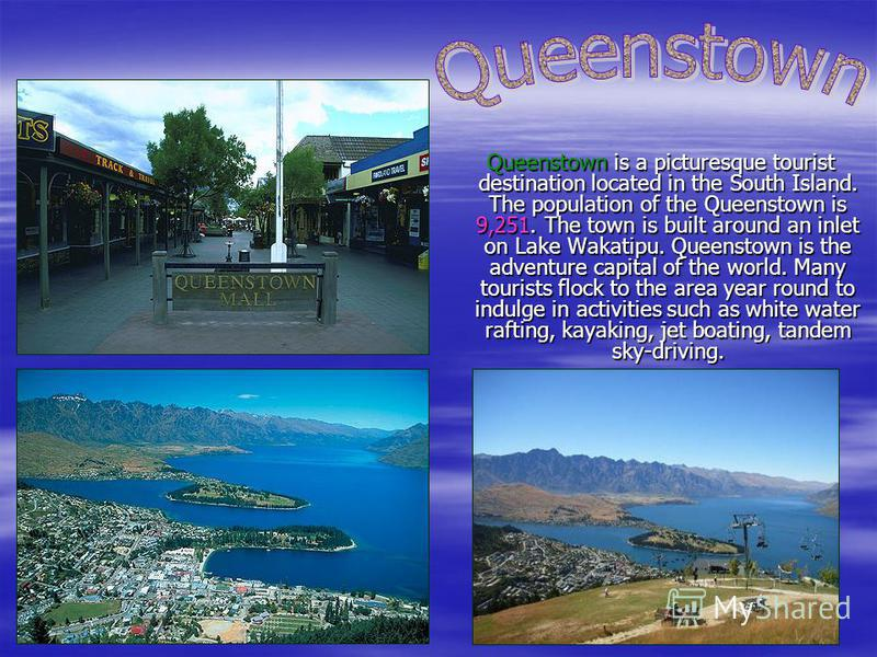 The City of Nelson is the administrative centre of the Nelson region. The population is about 60,500 people. Nelson received its name in honour of the Admiral Nelson. Nelson is a centre for arts and crafts, and each year hosts popular events such as
