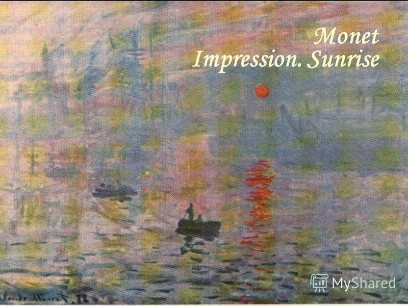 Monet Impression. Sunrise