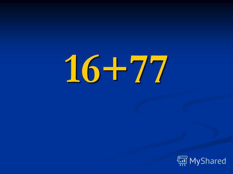 16+77