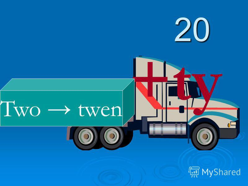 20 +ty Two twen