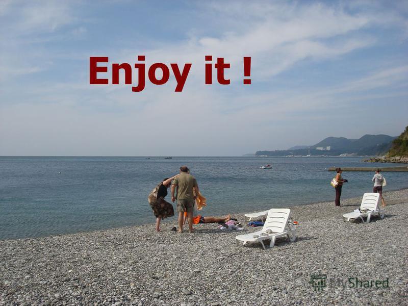 Enjoy it !