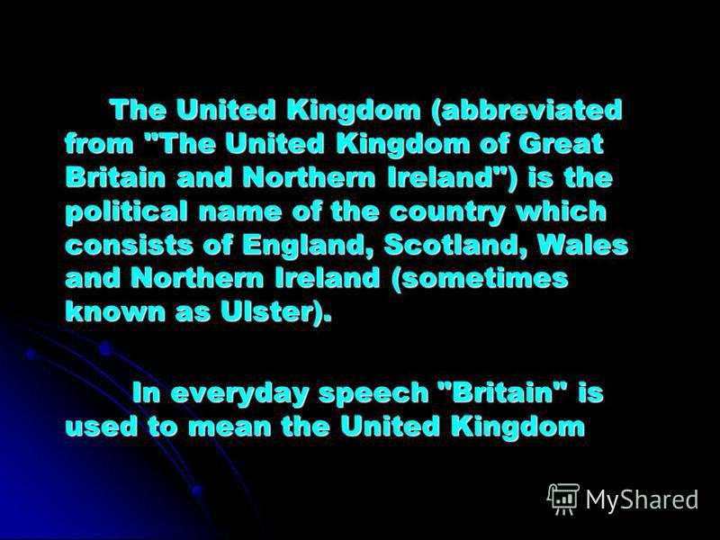 The United Kingdom (abbreviated from