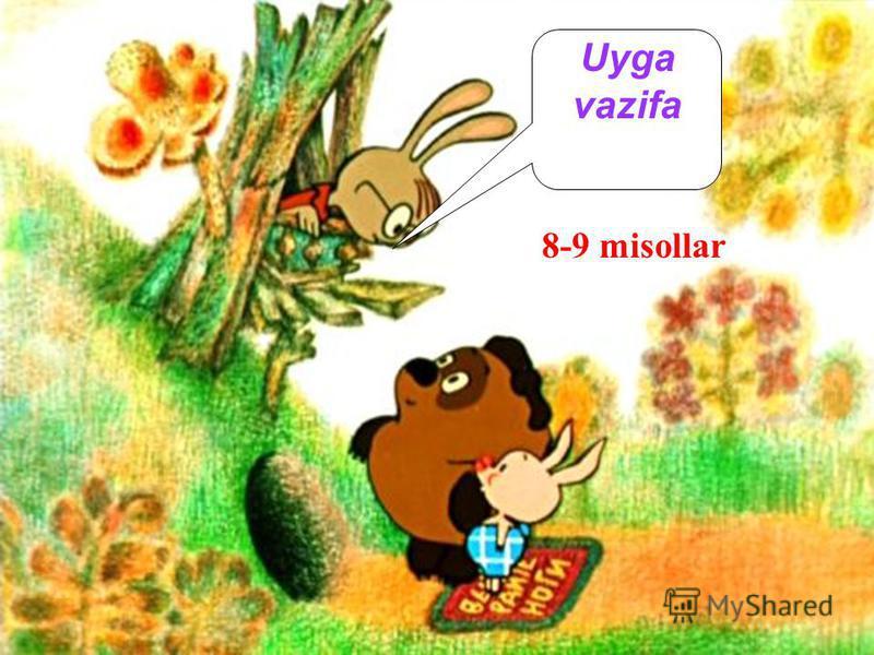 Uyga vazifa 8-9 misollar