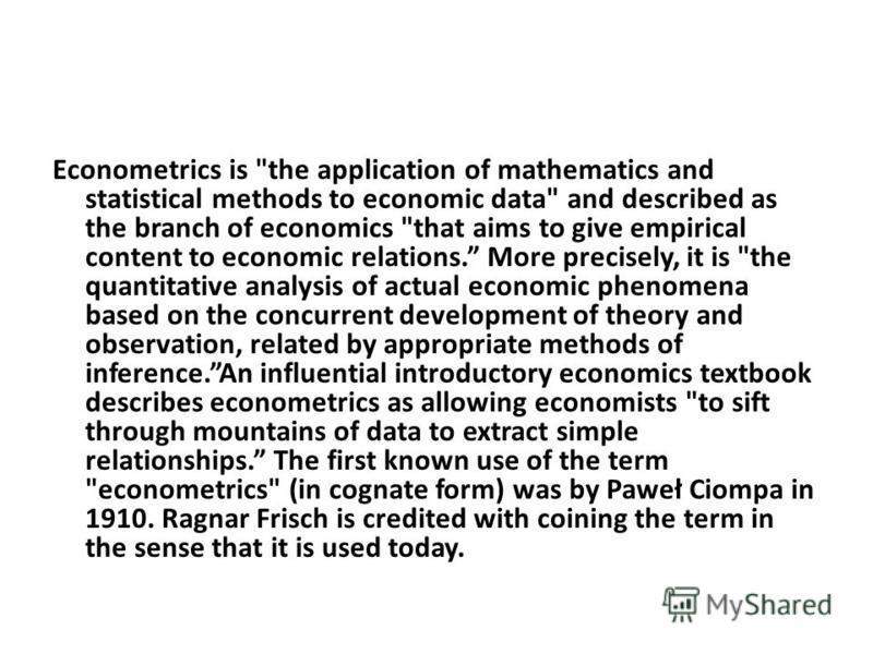 Econometrics is