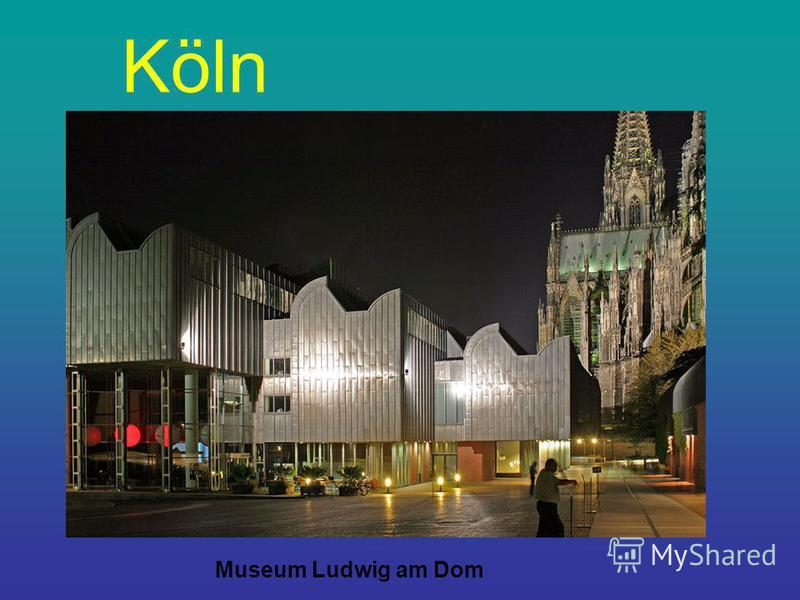 Köln Museum Ludwig am Dom