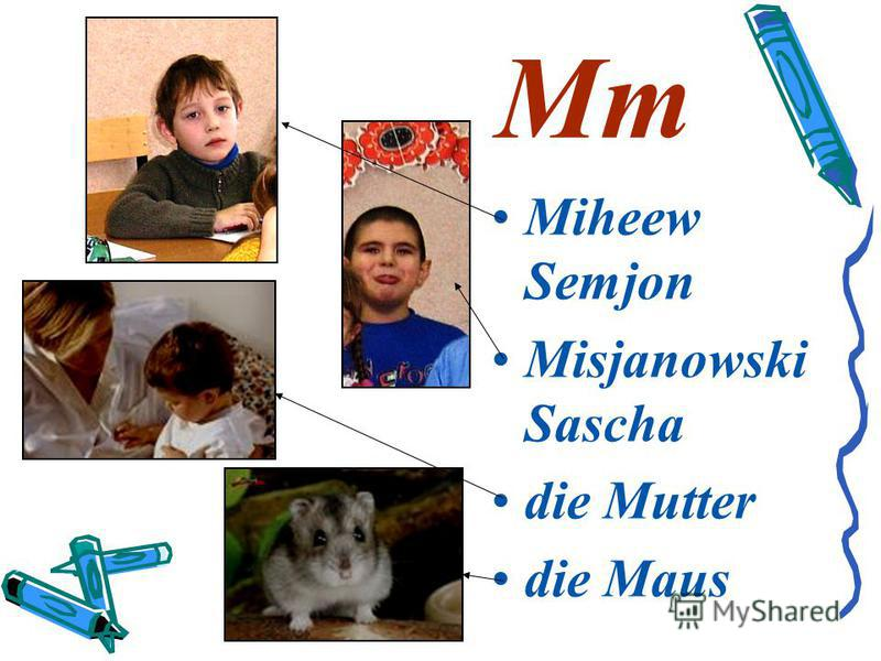 Mm Miheew Semjon Misjanowski Sascha die Mutter die Maus