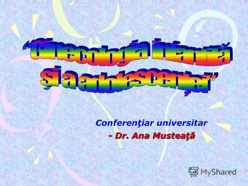 Conferenţiar universitar - Dr. Ana Musteaţă