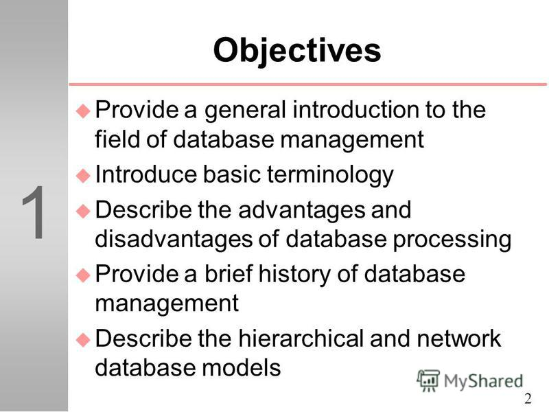 advantages and disadvantages of database management The advantages of using a database are that it improves efficiency, facilitates organization and eliminates useless information, while disadvantages are compatibility problems with computers and.