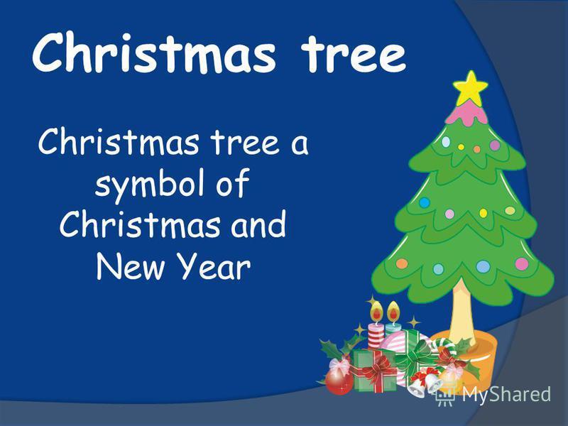 Christmas tree Christmas tree a symbol of Christmas and New Year