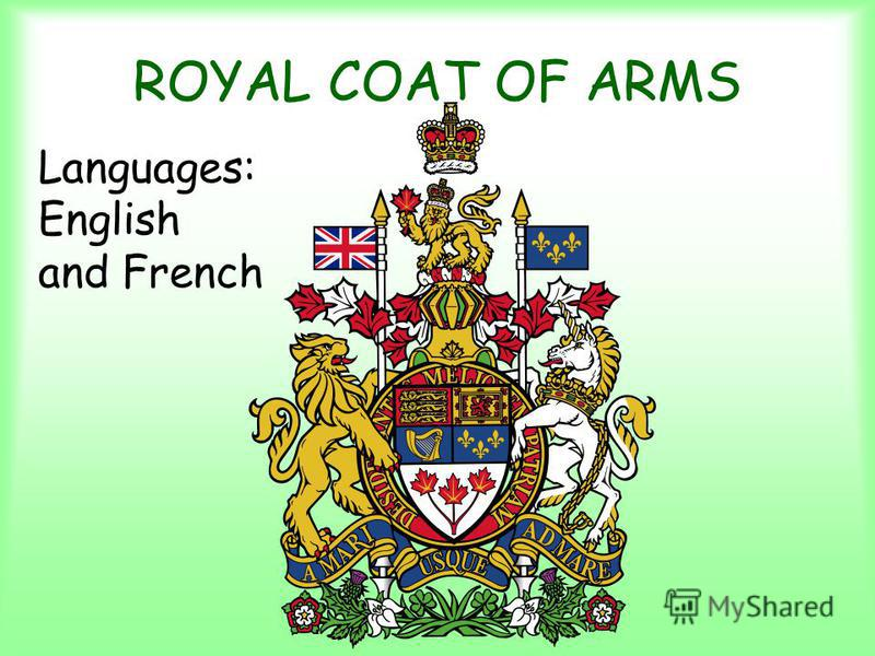 ROYAL COAT OF ARMS Languages: English and French
