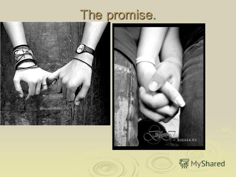 The promise.