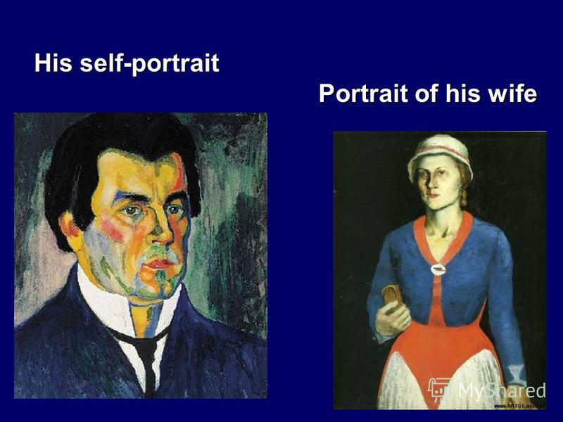 His self-portrait Portrait of his wife