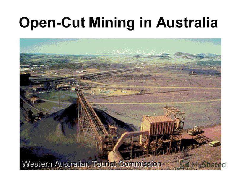 Open-Cut Mining in Australia