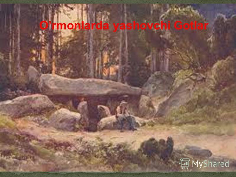 Ormonlarda yashovchi Gotlar