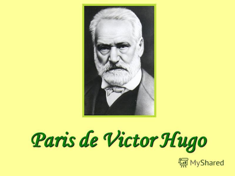 Paris de Victor Hugо