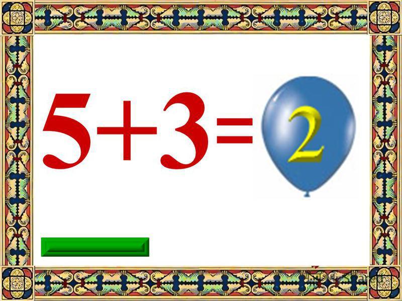 9 5+3=8