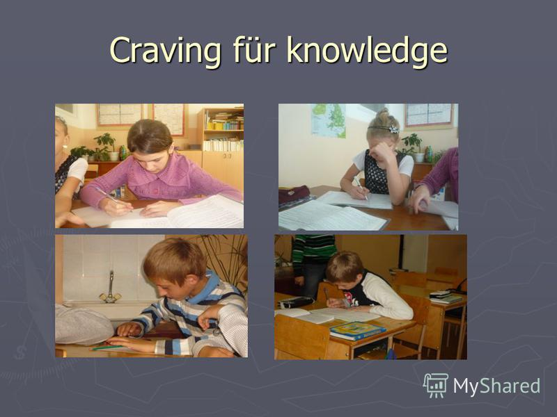 Craving für knowledge