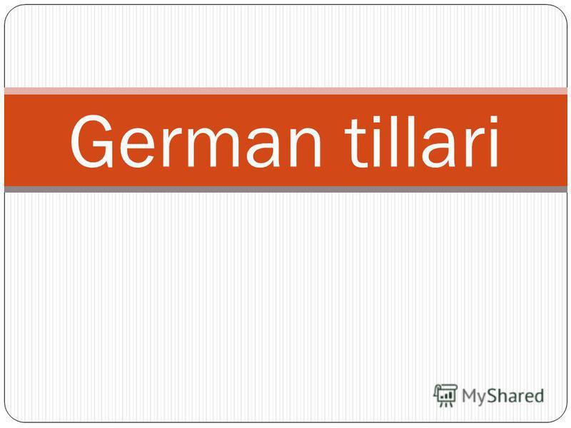 German tillari