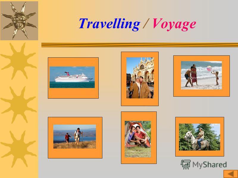 Travelling / Voyage
