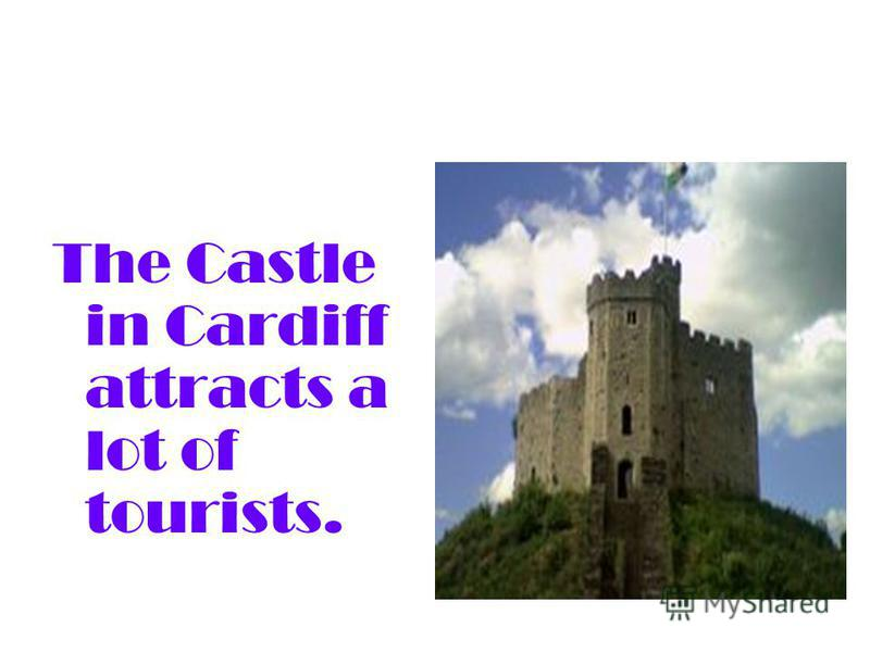 The Castle in Cardiff attracts a lot of tourists.