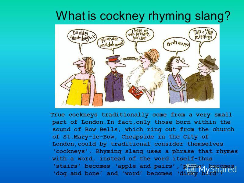 the origin and history of slang All countries and periods of history had slang it reflects the peculiarities of contemporary daily life in a unique way all types of semantic change can slang is a very ancient phenomenon, extending back into the history of language almost as far as our records can reach the origin of the word slang.