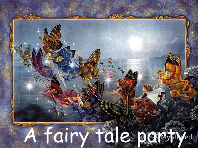 A fairy tale party