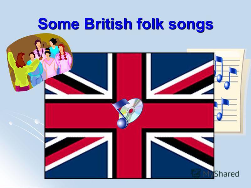 Some British folk songs