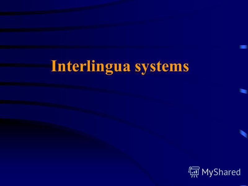 Interlingua systems