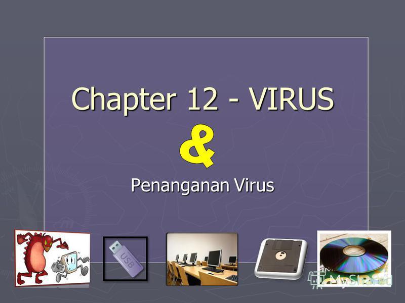 Chapter 12 - VIRUS Penanganan Virus