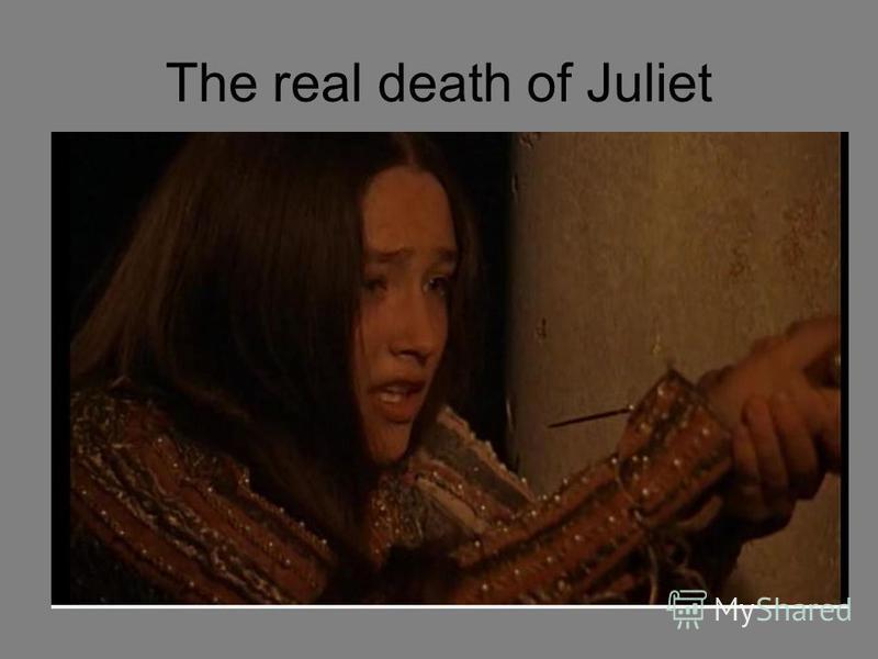The real death of Juliet