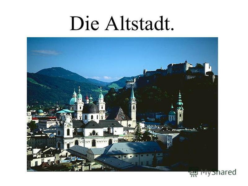 Die Altstadt.