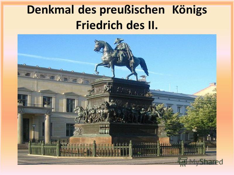 Denkmal des preußischen Königs Friedrich des II.