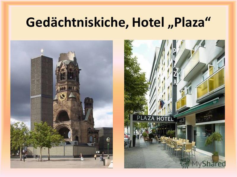 Gedächtniskiche, Hotel Plaza