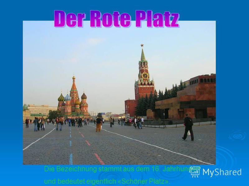 Die Bezeichnung stammt aus dem 16. Jahrhundert und bedeutet eigentlich «Schöner Platz».