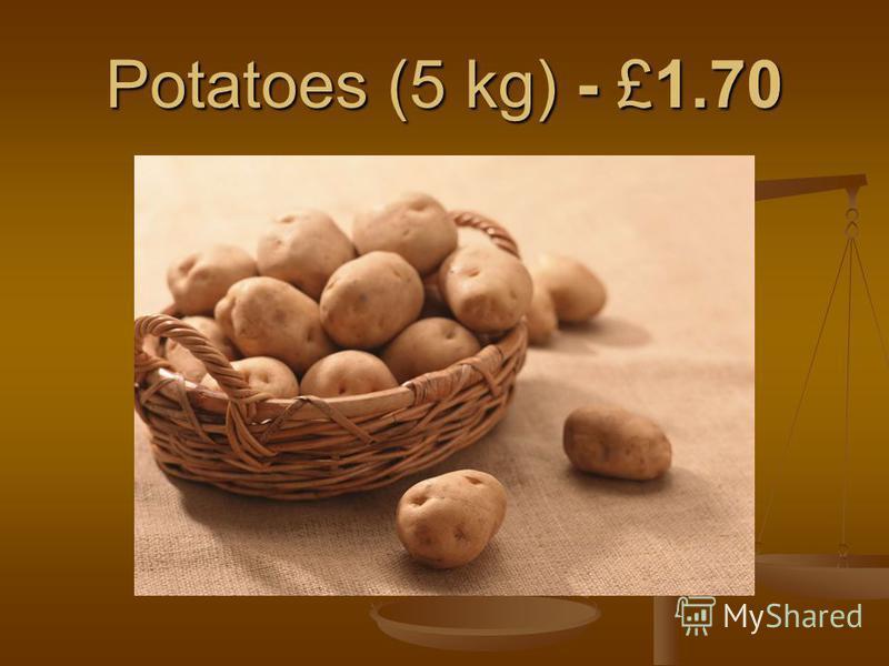 Potatoes (5 kg) - £1.70