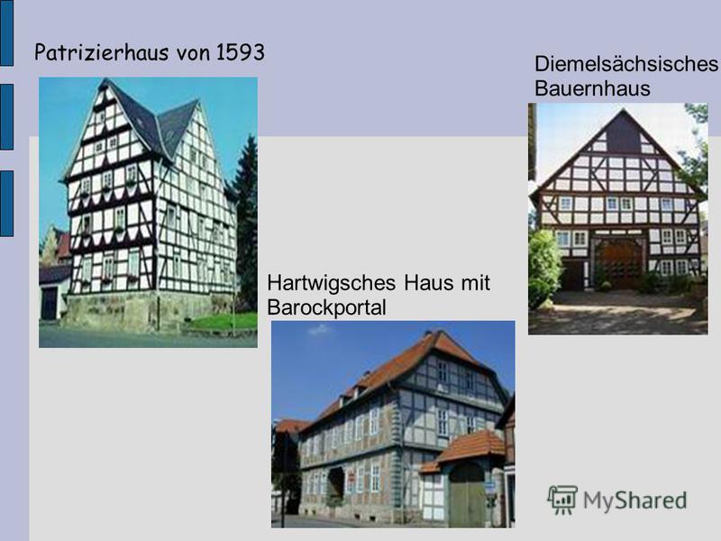 Patrizierhaus von 1593 Hartwigsches Haus mit Barockportal Diemelsächsisches Bauernhaus