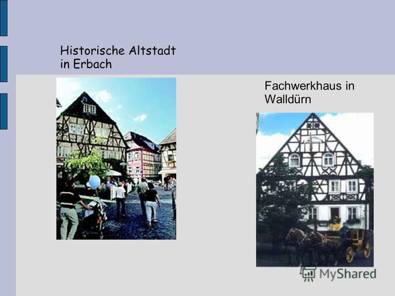 Historische Altstadt in Erbach Fachwerkhaus in Walldürn