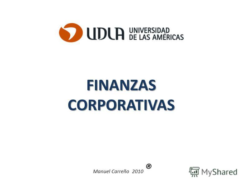 FINANZASCORPORATIVAS Manuel Carreño 2010 ®